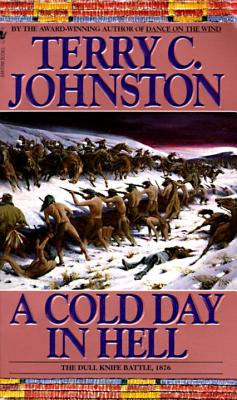 A Cold Day in Hell By Johnston, Terry C.